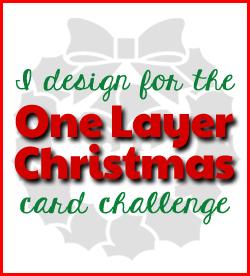 One Layer Christmas Challenge