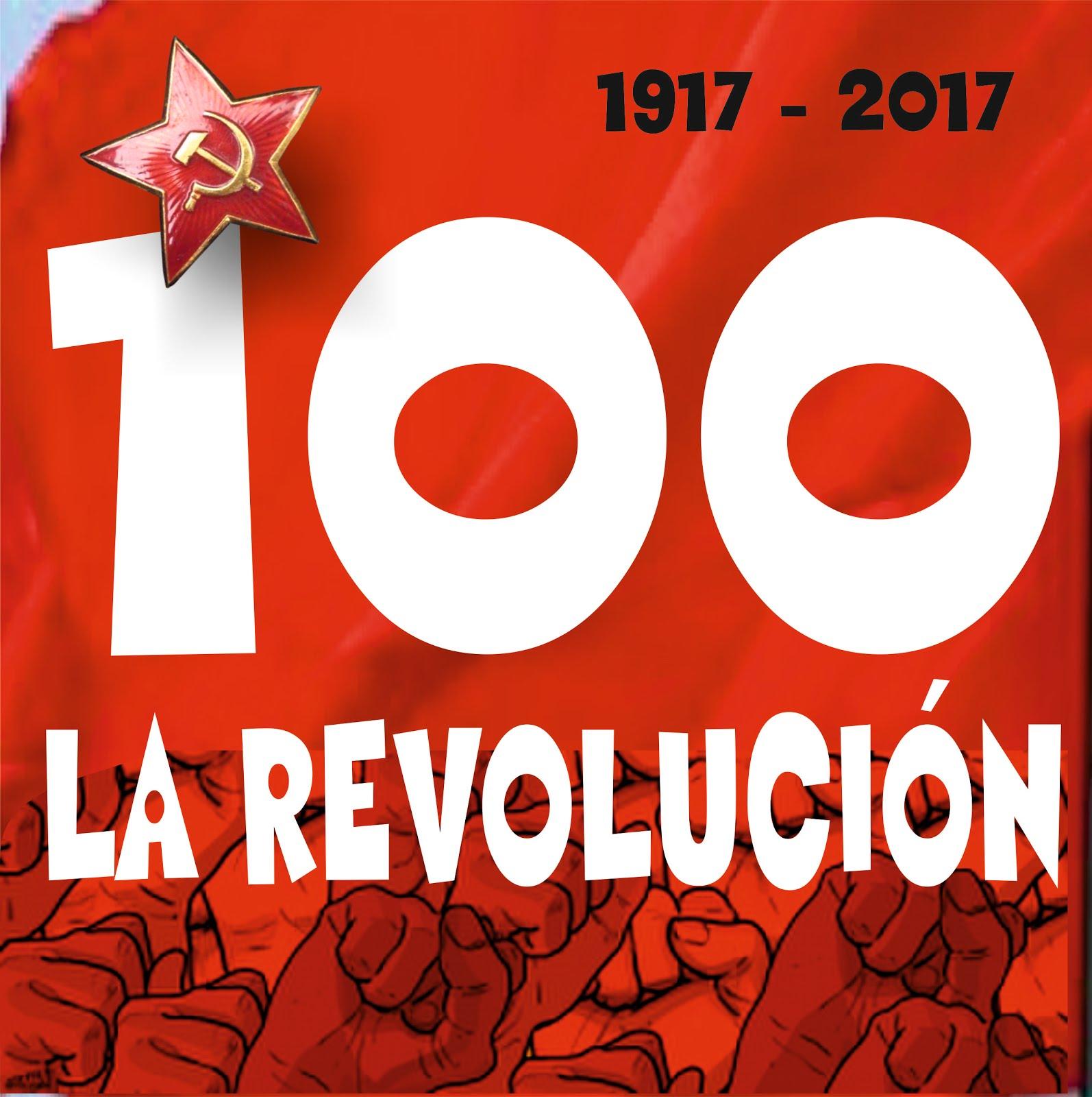 Centenario del triunfo de la Gran Revolución Socialista deOctubre