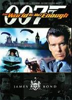 Điệp Viên 007 :Thế Giới Không Đủ