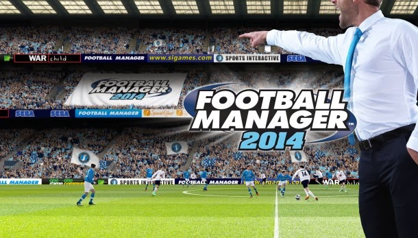 Football Manager 2014 Review: Now Available For Download
