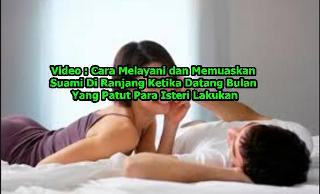 video cara melayani dan memuaskan suami di ranjang ketika datang