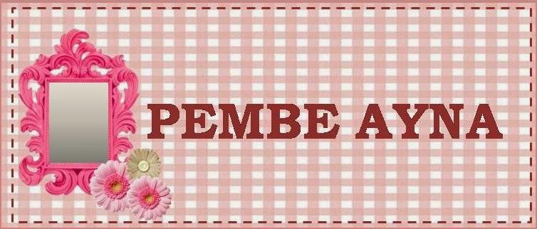 PEMBE AYNA