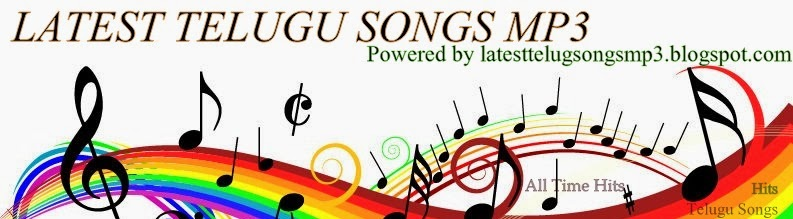 Latest Telugu mp3 Songs Download