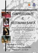"""Troia (FG) 19 marzo 2011- Convegno sul tema """"Confraternite e Settimana Santa"""""""