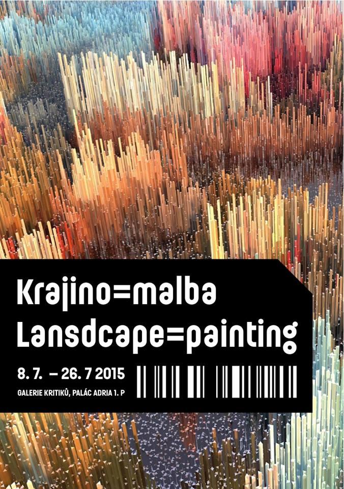 pozvánka na výstavu Krajino=malba, GALERIE KRITIKŮ, PALÁC ADRIA