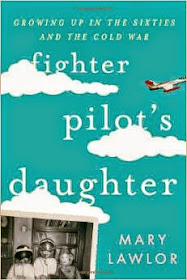 Fighter Pilot's Daughter by Mary Lawlor