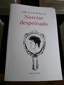 Narciso despeinado