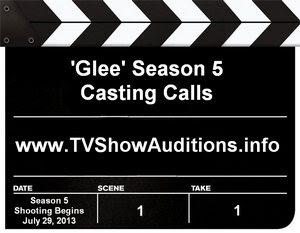 Glee Season 5 Casting Calls