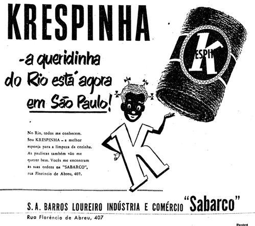 """Propaganda que usa uma garota negra para ilustrar a propaganda da esponja de aço """"Krespinha"""", em 1952."""