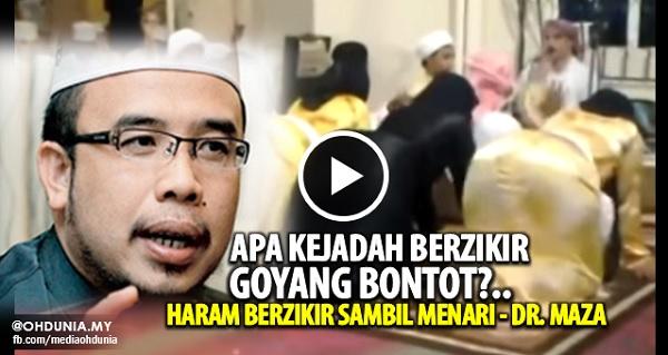 Apa Kejadah berzikir goyang bontot, Haram berzikir sambil menari - Dr. Maza