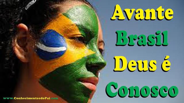 Avante Brasil Deus está Conosco