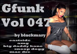 Gfunk vol 047 [by blackmary]27092012
