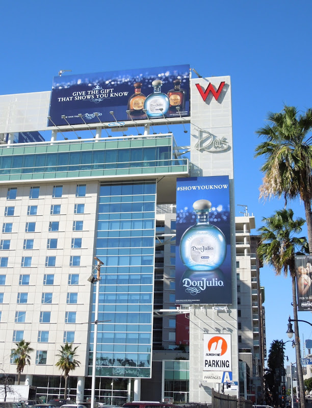 Don Julio Tequila billboards W Hotel Hollywood