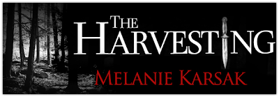 Promo Blitz: The Harvesting by Melanie Karsak
