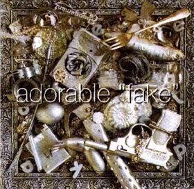 ADORABLE - Fake