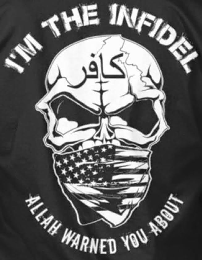 I'm the Infidel Allah Warned You About Shirt