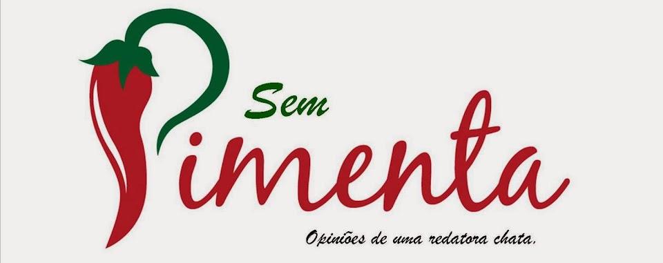 ..:: Sem Pimenta ::..