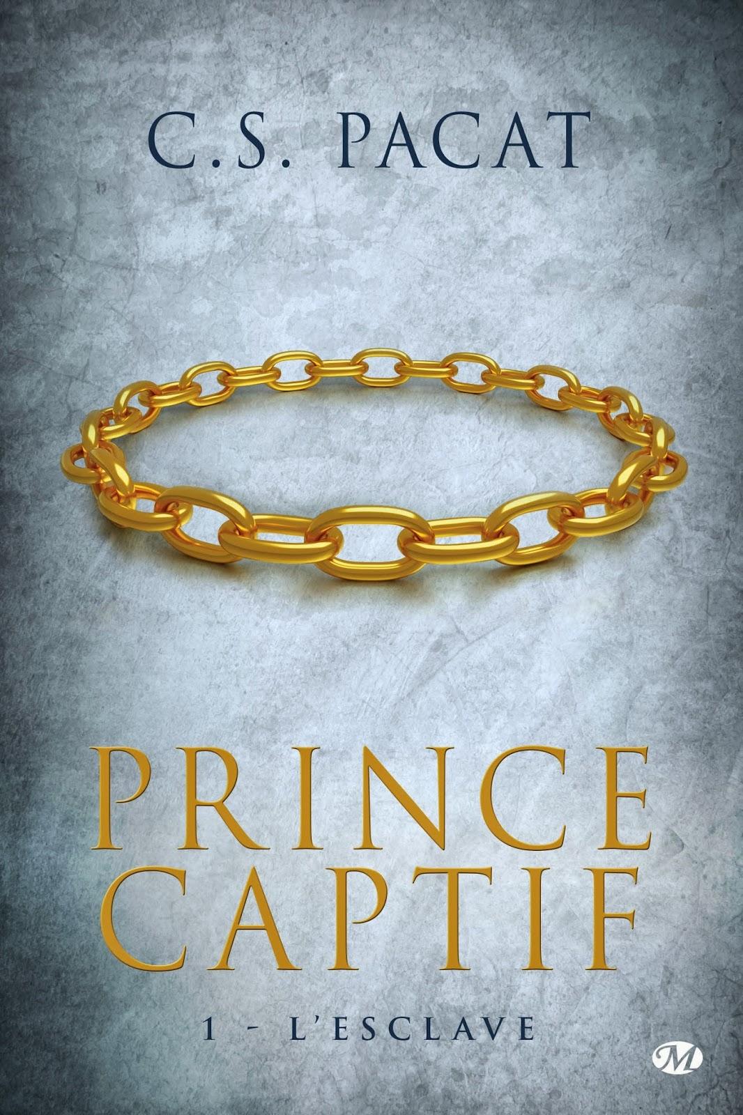 Pacat, CS - Prince Captif T1