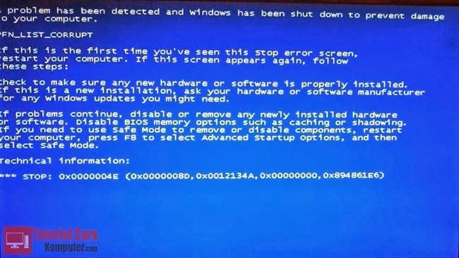 Penyebab dan Cara Mengatasi Blue Screen Pada Komputer/Laptop - TutorialCaraKomputer.com