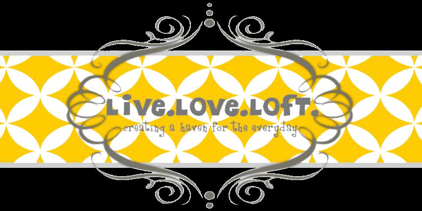 live. love. loft.