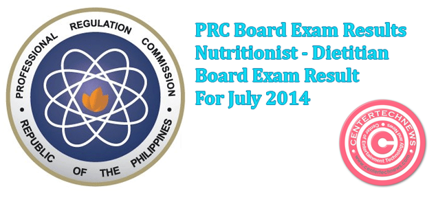 PRC: Nutritionist - Dietitian Board Exam Result for July 2014