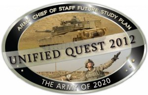 Unified Quest is the Army Chief of Staff's future study plan designed to examine issues critical to current and future force development... - as the world population grows, increased global competition for affordable finite resources, notably energy and rare earth materials, could fuel regional conflict. - water is the new oil. scarcity will confront regions at an accelerated pace in this decade.