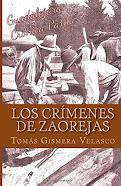 Los crimenes de Zaorejas. Las Maderadas y los Gancheros del Tajo