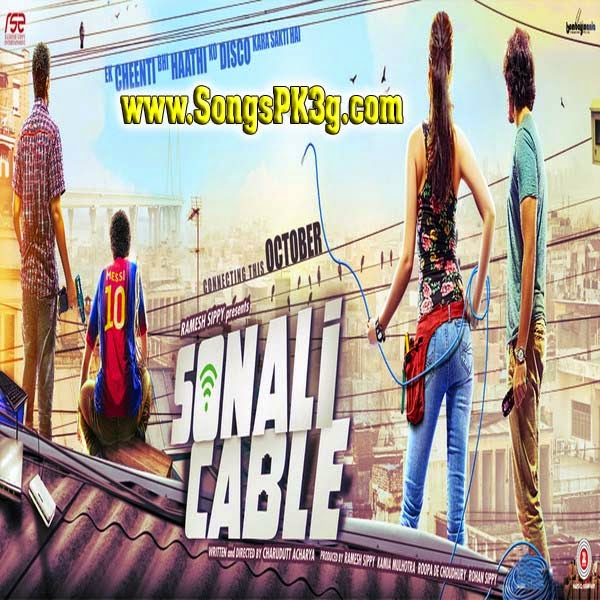 Download Sonali Cable songs