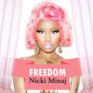 Nicki Minaj - Freedom Lyrics