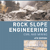 Download Rock Slope Engineering & Civil and Mining by Duncan C Wyllie & Christopher W Mah [PDF]