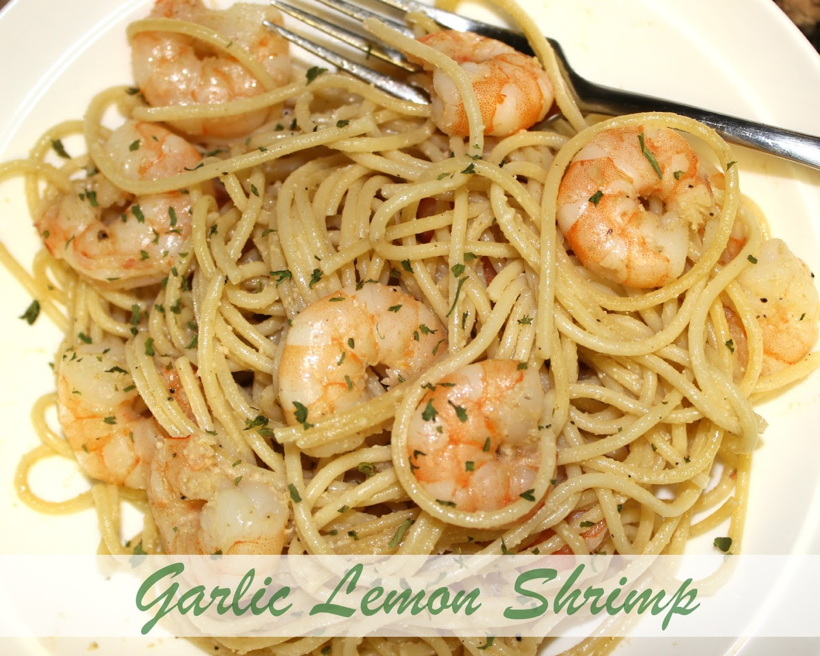 Be found typically think of Shrimp with Lemon and Garlic