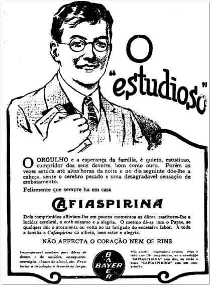 Propaganda que usava um estudante inteligente para promover o analgésico Cafiaspirina em 1920.