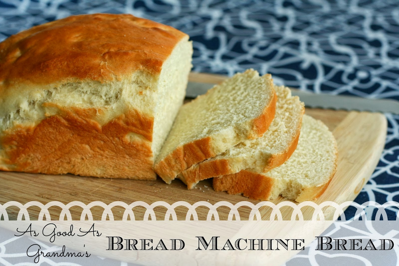 grandma's bread recipe