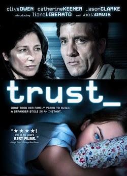Niềm Tin Cuộc Sống - Trust (2010) Poster