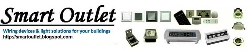 Smart Outlet : Solusi kebutuhan produk instalasi listrik dan penerangan