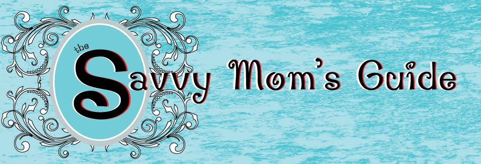 The Savvy Moms Guide