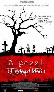 A pezzi Undead men