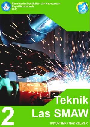http://bse.mahoni.com/data/2013/kelas_10smk/Kelas_10_SMK_Teknik_Las_SMAW_2.pdf