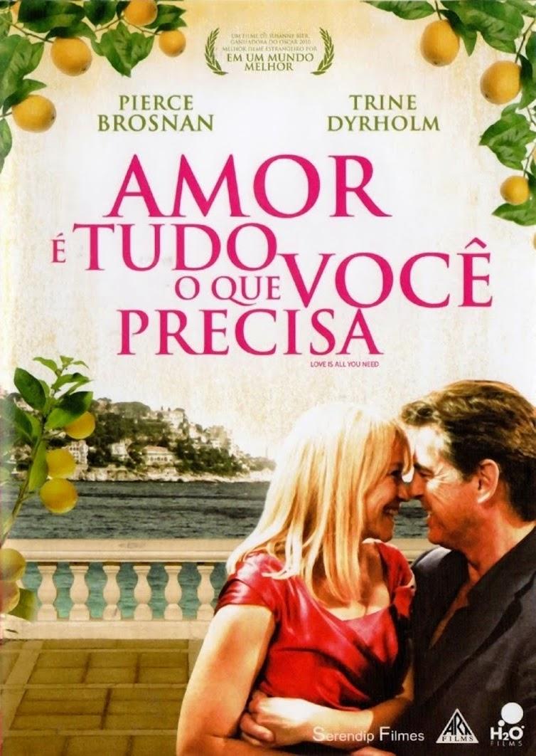 Amor é Tudo o Que Você Precisa – Legendado (2012)