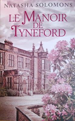 Le Manoir de Tyneford Natasha Solomons campagne anglaise 2ème guerre mondiale