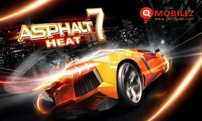 Asphalt 7 Heat work with Android 2.0 and Higher also