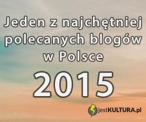 http://jestkultura.pl/2015/najchetniej-polecane-blogi-w-polsce-2015/