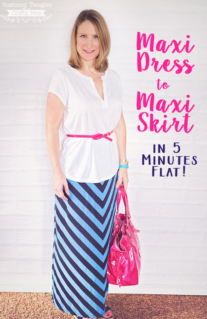 Got a Maxi dress that you dont wear or like?  Learn how to turn that Maxi Dress into a Maxi Skirt in 5 Minutes Flat!