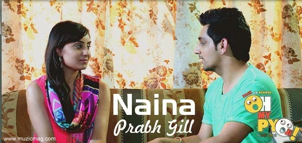 Naina Prabh Gill,Naina Lyrics,Oh My pyo Lyrics