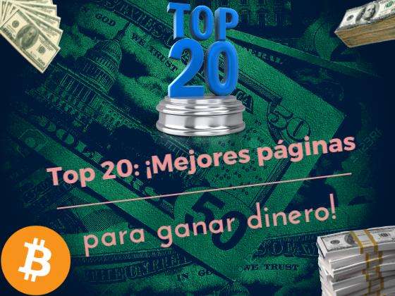💲 Mejores 20 sitios para ganar 💲