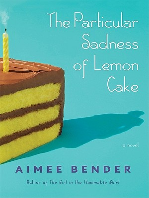 The Particular Sadness Of Lemon Cake Summary