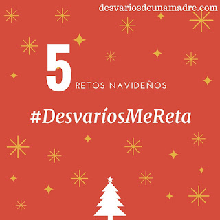 5 retos navideños #DesvaríosMeReta