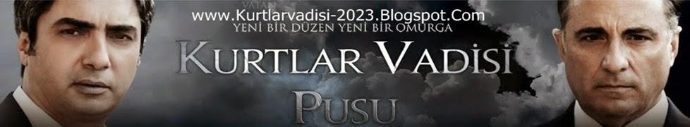 Kurtlar Vadisi Pusu 235 Full Son Yeni Bölüm izle Tek Parça HD 236