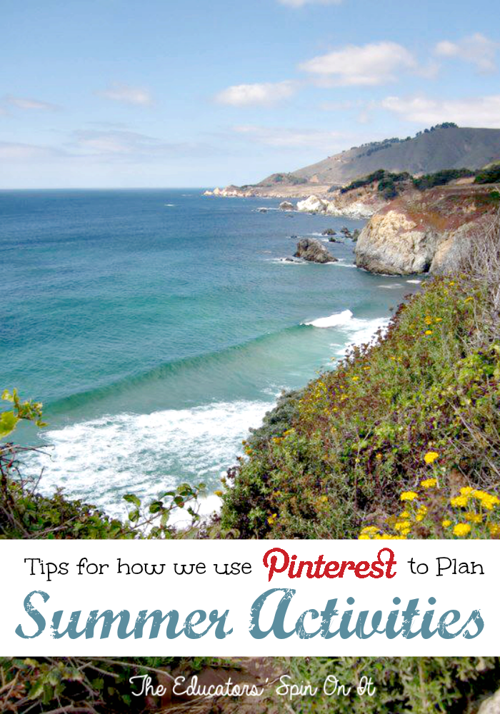 Tips for how to use Pinterest to Plan Summer Activities from The Educators' Spin On It