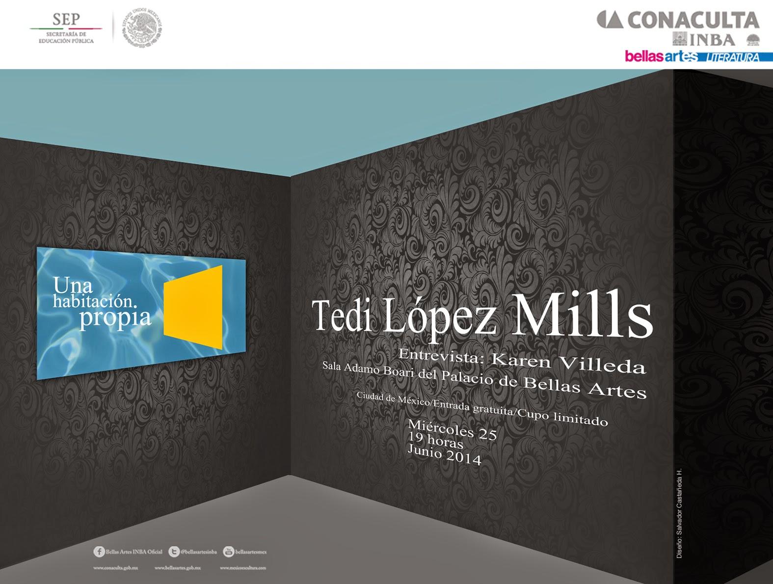 """El ciclo """"Una habitación propia"""" presenta a Tedi López Mills en Bellas Artes"""
